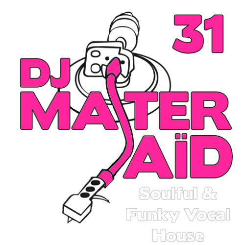DJ Master Saïd's Soulful House Mix Volume 31