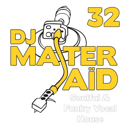 DJ Master Said's Soulful House Mix Volume 32