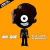 Mr Bop As A Flavor Of Barnwell Promo Soundcloud Mp3
