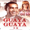 Don Omar- Guaya Guaya- Rmx Old School Dj Charly G2