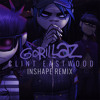Gorillaz - Clint Eastwood (INSHAPE Remix) [FREE DOWNLOAD]