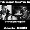 Drake x August Alsina Type Beat