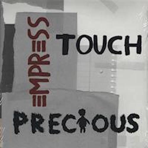 Precious (Empress Touch original)