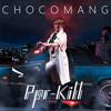 Chocomang - Ppr - Kill (La Roux Vs Linkin Park)