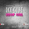 Ice Cube - Drop Girl (Skora Remix) ft. 2 Chainz, RedFoo