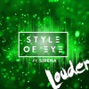 Louder (Feat. Sirena)