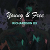Richardson Dx - #001 CHILLECTRO |  Young & Free Mix