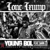 TONE TRUMP - YOUNG BULL Featuring Dark Lo Prod By Smitti Boi