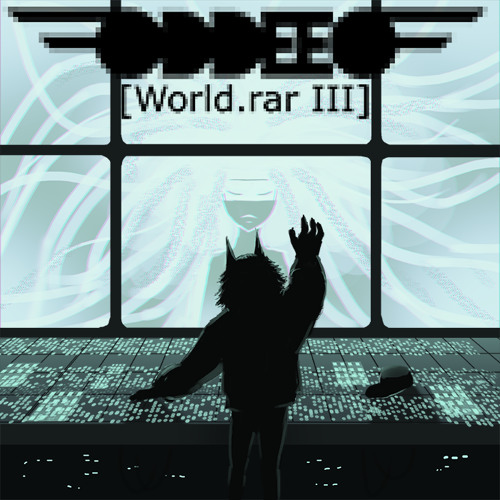 [World.rar III] (Ft. Avanna)