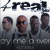 Cry Me A River (kizomba remix)- Regimuzik & 4Real