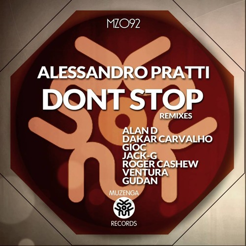Alessandro Pratti - Don't Stop (GIOC Remix) OUT NOW!!