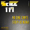 Skill 119 - No One Cant Stop Us Now (Original Mix)