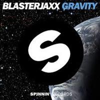 Blasterjaxx - Gravity (Vicente Pascual Bootleg)
