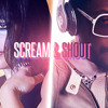 Scream and Shout REMIX