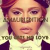 Faith Evans - You Gets No Love (Amauri Edition)
