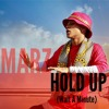 MARZ- Hold Up (Wait A Minute)