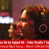 Tum Naraz Ho - Sajjad Ali- Coke Studio7 (Epi1)