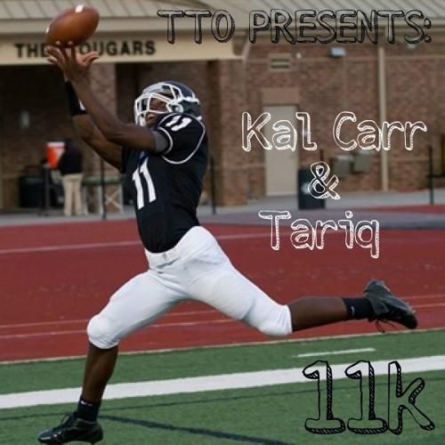 TTO (Kal Carr & Tariq) - 11K