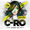 C-ro - Shine On (Original Mix) Snippet