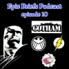 Episode 10- Batmobile/Gotham/Flash/S.H.I.E.L.D.