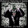 Fire Burn [Jc's Yardy Mix] snip Out 22/10 by D'ubserver