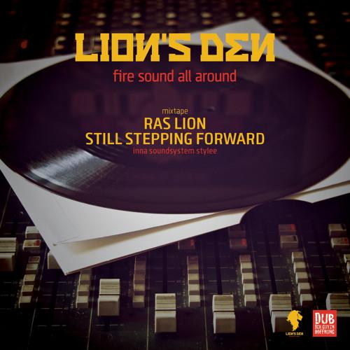 Ras Lion - Still stepping forward… inna soundsystem stylee - mixtape