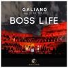 Galiano feat. Slim Thug - Boss Life