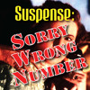 The Players Theatre Company Old Time Radio Hour - Suspense: Sorry Wrong Number