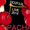 Dance Club mix * PACHA NIGHTCLUB DO2F33L LIVE 2014 * http://do2f33l.com/