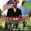 Tampa June 7th Zambia Japan Soccer Jam Mix Pt. 2 [Mr. Chix] Vol 33.