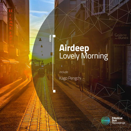 Airdeep - Lovely Morning [ ESR204 ] OUT NOW