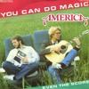 America - You Can Do Magic (Ailton S Dance Remix)