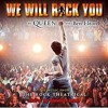 We are the champions from We will rock you