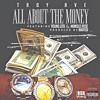 Troy Ave - ALL ABOUT THE MONEY ft Manolo Rose & Young Lito (Dirty Mastered) Prod By Roofeeo