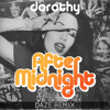 Dorothy - After Midnight (DAZE Remix)