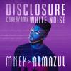 Disclosure - White Noise Remix ft Alunageorge
