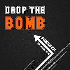 FEEDBACK - DROP THE BOMB (ORIGINAL MIX) Preview 192kbps