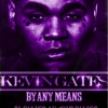 Kevin Gates - Movie (smoKed n chopped by Mike-D)
