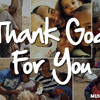 THANK GOD FOR YOU - FREE DOWNLOAD