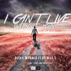 Ricky Monaco feat. Max'C - I Can't Live (Without You)(Sort Of Sick Remix)