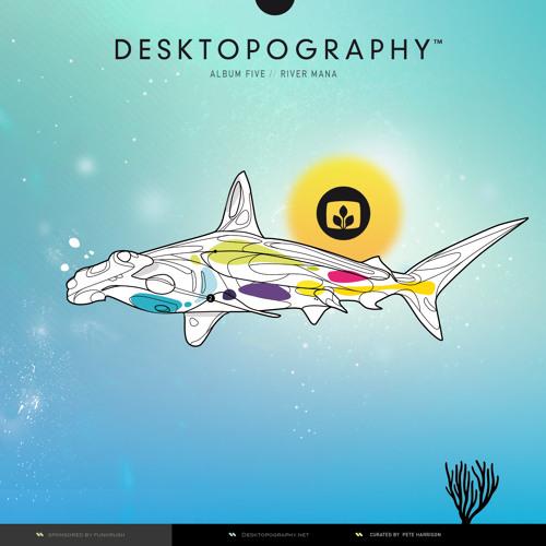 Desktopography Album 5 Preview - River Mana