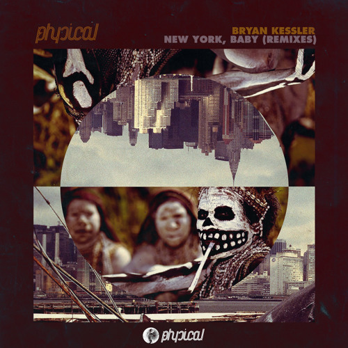 Bryan Kessler - New York, Baby (NIBC Remix) - Get Physical Music [3MIN SNIPPET]