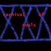 (XXX) - carnival of souls
