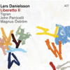 Lars Danielsson & Mathias Eick - Duos From Liberetto II - III Violet