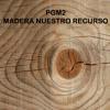 PGM2 - MADERA NUESTRO RECURSO - AIRE