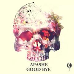 Apashe - Good Bye   FREE DOWNLOAD