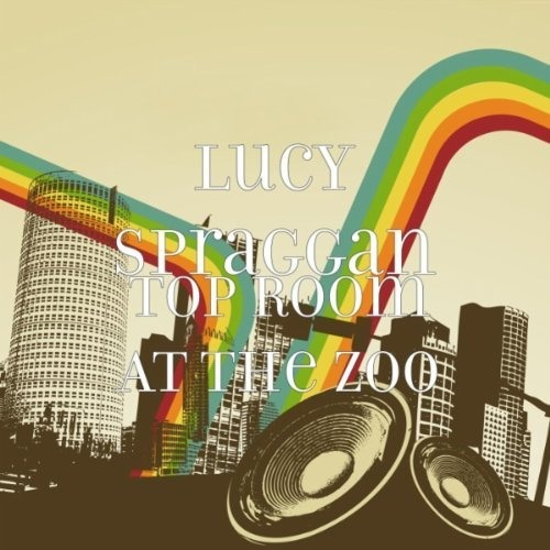 In A State - Lucy Spraggan (Top Room At The Zoo)