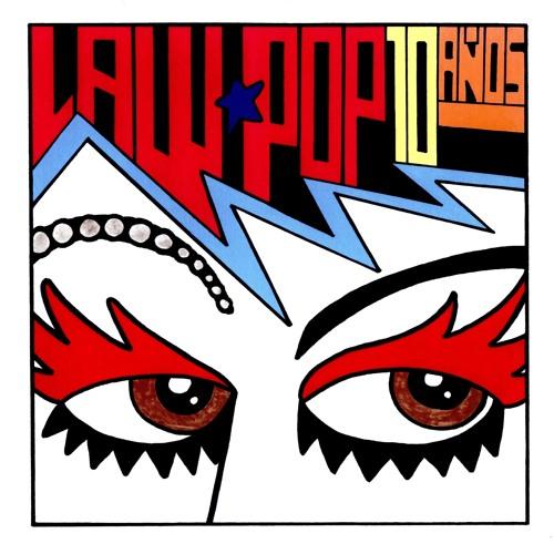 LaW PoP - Amor artificial (LaW PoP 10 años; Exzentrica discos)