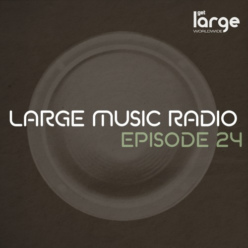 Large Podcast 24 mixed by DJ Jeff Craven