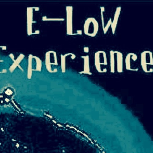 E Low Experience